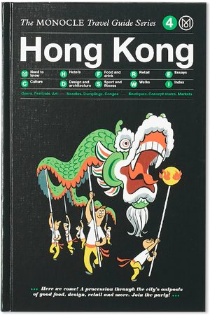 Publications The Monocle Travel Guide: Hong Kong
